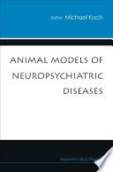Animal Models Of Neuropsychiatric Diseases