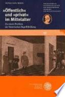 'Öffentlich' und 'privat' im Mittelalter
