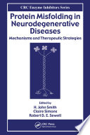 Protein Misfolding in Neurodegenerative Diseases