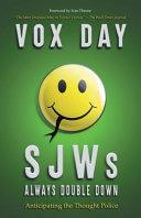 SJWs Always Double Down Book