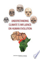 Understanding Climate S Influence On Human Evolution Book
