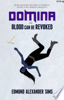 Domina #2: Blood Can Be Revoked