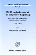 Die Organisationsgewalt im Bereich der Regierung
