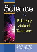 Science for Primary School Teachers