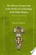 The Olsztyn Group in the Early Medieval Archaeology of the Baltic Region
