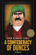 A Confederacy of Dunces  35th Anniversary Edition