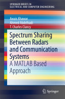 Spectrum Sharing Between Radars and Communication Systems