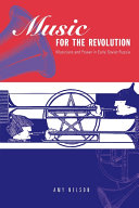 Music for the Revolution: Musicians and Power in Early ...