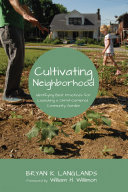 Cultivating Neighborhood
