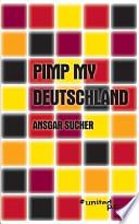 Pimp My Deutschland