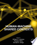 Human Machine Shared Contexts