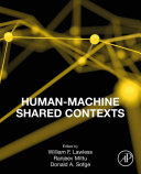 Human Machine Shared Contexts