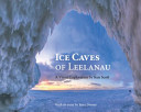 Ice Caves of Leelanau
