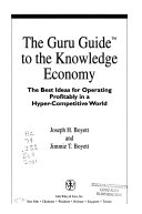 The Guru Guide to the Knowledge Economy
