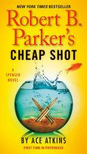 Robert B  Parker s Cheap Shot