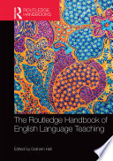 The Routledge Handbook Of English Language Teaching