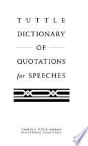 Tuttle Dictionary of Quotations for Speeches