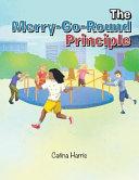 The Merry Go Round Principle