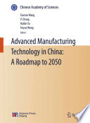 Advanced Manufacturing Technology In China A Roadmap To 2050 Book PDF