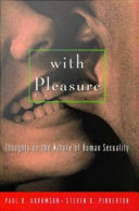 With Pleasure   Thoughts on the Nature of Human Sexuality