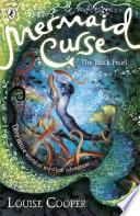 Mermaid Curse The Black Pearl