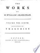 Tragedies  Troilus and Cressida  Cymbeline  Romeo and Juliet  Hamlet  Othello