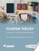 """Tourism Theory: Concepts, Models and Systems"" by Guilherme Lohmann, Alexandre Panosso Netto"