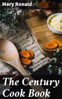 Pdf The Century Cook Book