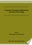 Progress Of Precision Engineering And Nano Technology Book PDF