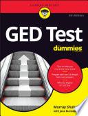 """GED Test For Dummies"" by Murray Shukyn, Jane R. Burstein"
