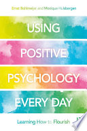Using Positive Psychology Every Day