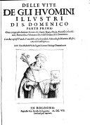 Pdf Delle Vite de gli huomini illustri di S. Domenico. Parte prima(-parte seconda), etc