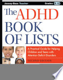 The ADHD Book of Lists  : A Practical Guide for Helping Children and Teens with Attention Deficit Disorders