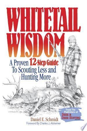 Download Whitetail Wisdom online Books - godinez books