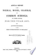 Annual Report of the Normal, Model, and Common Schools in Upper Canada for the Year ...