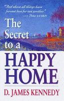 The Secret to a Happy Home Pdf/ePub eBook