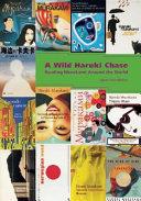 A Wild Haruki Chase Book