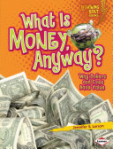 What Is Money  Anyway