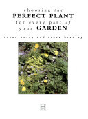Choosing The Perfect Plant For Every Part Of Your Garden