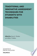 Traditional and Innovative Assessment Techniques for Students with Disabilities Book