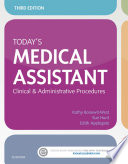 """Today's Medical Assistant: Clinical & Administrative Procedures"" by Kathy Bonewit-West, BS, MEd, Sue Hunt, Edith Applegate, MS"