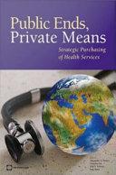 Public Ends, Private Means