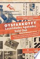 Oysfarkoyft, localidades agotadas