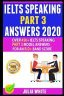 Ielts Speaking Part 3 Answers 2020