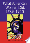 What American Women Did  1789  1920
