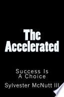 The Accelerated