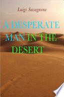 A Desperate Man in the Desert
