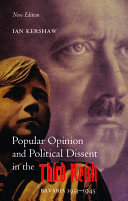 Popular Opinion and Political Dissent in the Third Reich, Bavaria 1933-1945