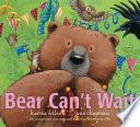 Bear Can t Wait Book PDF
