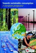 Towards Sustainable Consumption